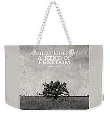 Solitude Is Freedom Weekender Tote Bag