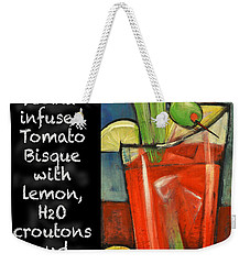 Soup Of The Day Tomato Bisque Poster Weekender Tote Bag