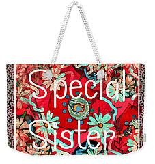 Special Sister Weekender Tote Bag