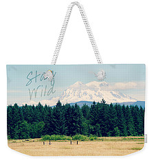 Stay Wild Weekender Tote Bag