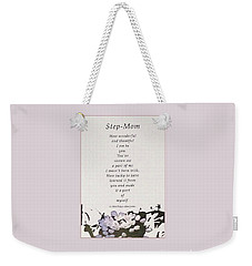 Step Mom Weekender Tote Bag by Felipe Adan Lerma