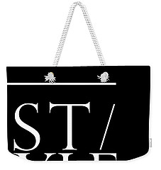 Style 1 - Minimalist Print - Typography - Quote Poster Weekender Tote Bag