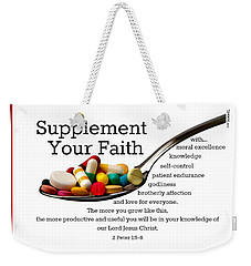 Supplement Your Faith Weekender Tote Bag