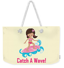 Surfer Art Catch A Wave Girl With Surfboard #19 Weekender Tote Bag