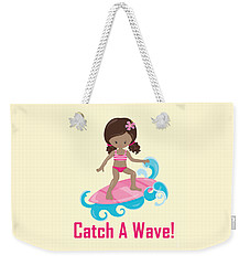 Surfer Art Catch A Wave Girl With Surfboard #21 Weekender Tote Bag