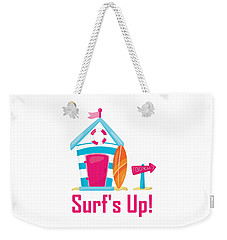 Surfer Art - Surf's Up Cabana House To The Beach Weekender Tote Bag