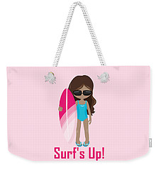 Surfer Art Surf's Up Girl With Surfboard #16 Weekender Tote Bag