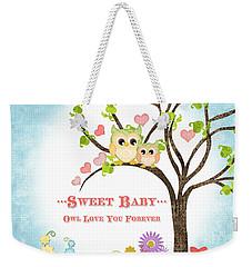 Sweet Baby - Owl Love You Forever Nursery Weekender Tote Bag