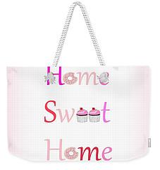 Sweet Home Weekender Tote Bag