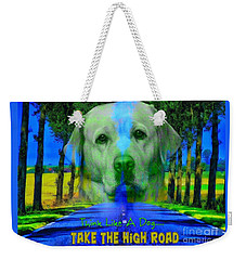 Take The High Road Weekender Tote Bag