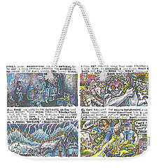 Telling Them What They Want To Hear Weekender Tote Bag