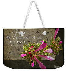 Tender Mercies Weekender Tote Bag by Debbie Portwood
