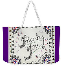 Weekender Tote Bag featuring the drawing Thank You by Carole Breccht