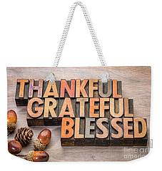 thankful, grateful, blessed - Thanksgiving theme Weekender Tote Bag