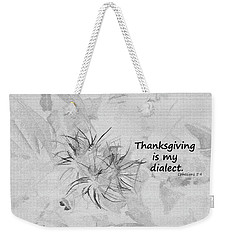 Thanks Giving Weekender Tote Bag