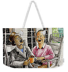 That's Why God Made Rocking Chairs Weekender Tote Bag