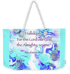 The Almighty Reigns Weekender Tote Bag