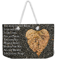 The Decay Of Heart Weekender Tote Bag