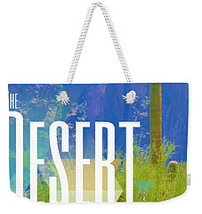 The Desert Warrior Poster Iv Weekender Tote Bag