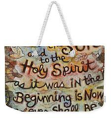 The Glory Be Weekender Tote Bag