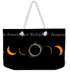 The Great American Eclipse Of 2017 Weekender Tote Bag