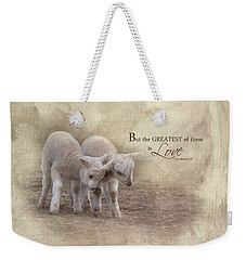 Weekender Tote Bag featuring the photograph The Greatest Is Love by Robin-Lee Vieira