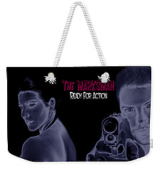 The Marksman - Ready For Action Weekender Tote Bag