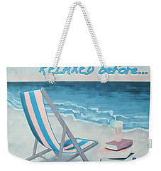 The  Place To Be Weekender Tote Bag
