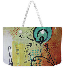 The Right You Weekender Tote Bag