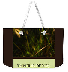 Thinking Of You Weekender Tote Bag by Mary Ellen Frazee