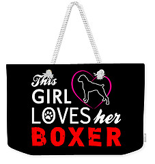 This Girl Loves Her Boxer Weekender Tote Bag