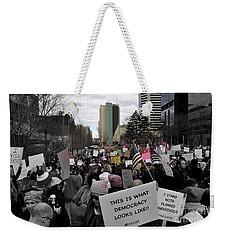 This Is What Democracy Looks Like  Weekender Tote Bag