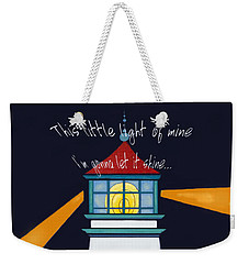 This Little Light Of Mine Weekender Tote Bag by Glenna McRae