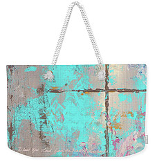 Weekender Tote Bag featuring the painting This Side Of The Cross by Karen Kennedy Chatham