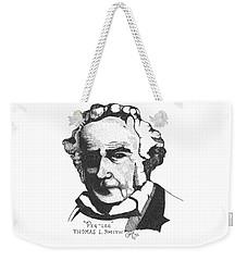 Thomas Pegleg Smith  Weekender Tote Bag