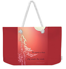 Tree Proverb Weekender Tote Bag