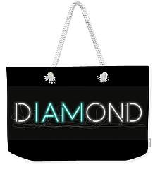 U Are Diamond - Neon Sign 1 Weekender Tote Bag