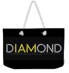 U Are Diamond - Neon Sign 2 Weekender Tote Bag