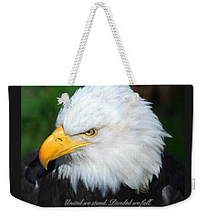 Weekender Tote Bag featuring the photograph United We Stand by Diane E Berry