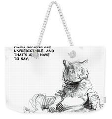 Unpredictable Cat Weekender Tote Bag