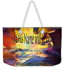 Unto Us Weekender Tote Bag