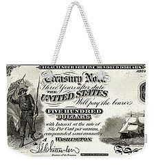 Weekender Tote Bag featuring the digital art U.s. Five Hundred Dollar Bill - 1864 $500 Usd Treasury Note  by Serge Averbukh