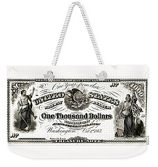 Weekender Tote Bag featuring the digital art U.s. One Thousand Dollar Bill - 1863 $1000 Usd Treasury Note by Serge Averbukh