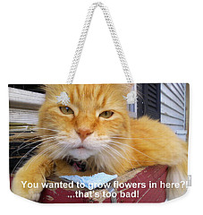 Weekender Tote Bag featuring the photograph Utter Defiance by Viviana  Nadowski