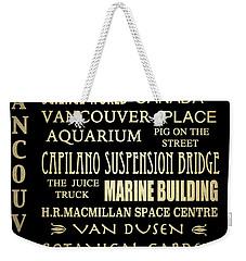 Vancouver Canada Famous Landmarks Weekender Tote Bag