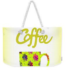 Wake Up To Coffee Weekender Tote Bag