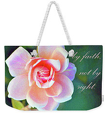 Walk By Faith Weekender Tote Bag