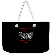 Weekender Tote Bag featuring the photograph Wall Transparent by R  Allen Swezey