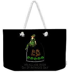We All Irish This Beautiful Day Weekender Tote Bag by Asok Mukhopadhyay