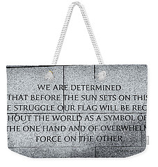 We Are Determined...... Weekender Tote Bag